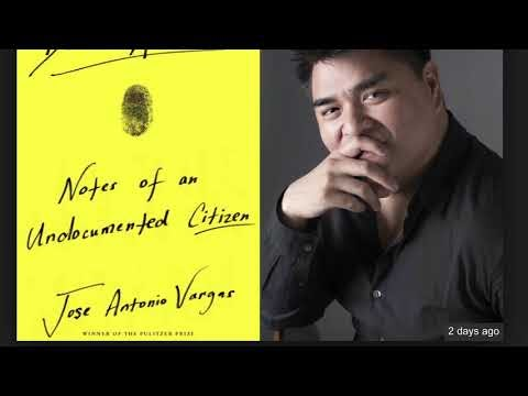 Jose Antonio Vargas' new book 'DearAmerica' paints a picture of U.S. immigration today
