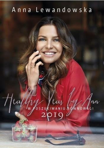 Healthy Year By Ann 2019 W Poszukiwaniu Równowagi Anna