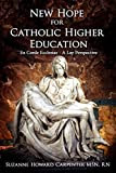 New Hope for Catholic Higher Education: Ex Corde Ecclesiae - A Lay Perspective