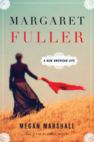 Margaret Fuller: A New American Life