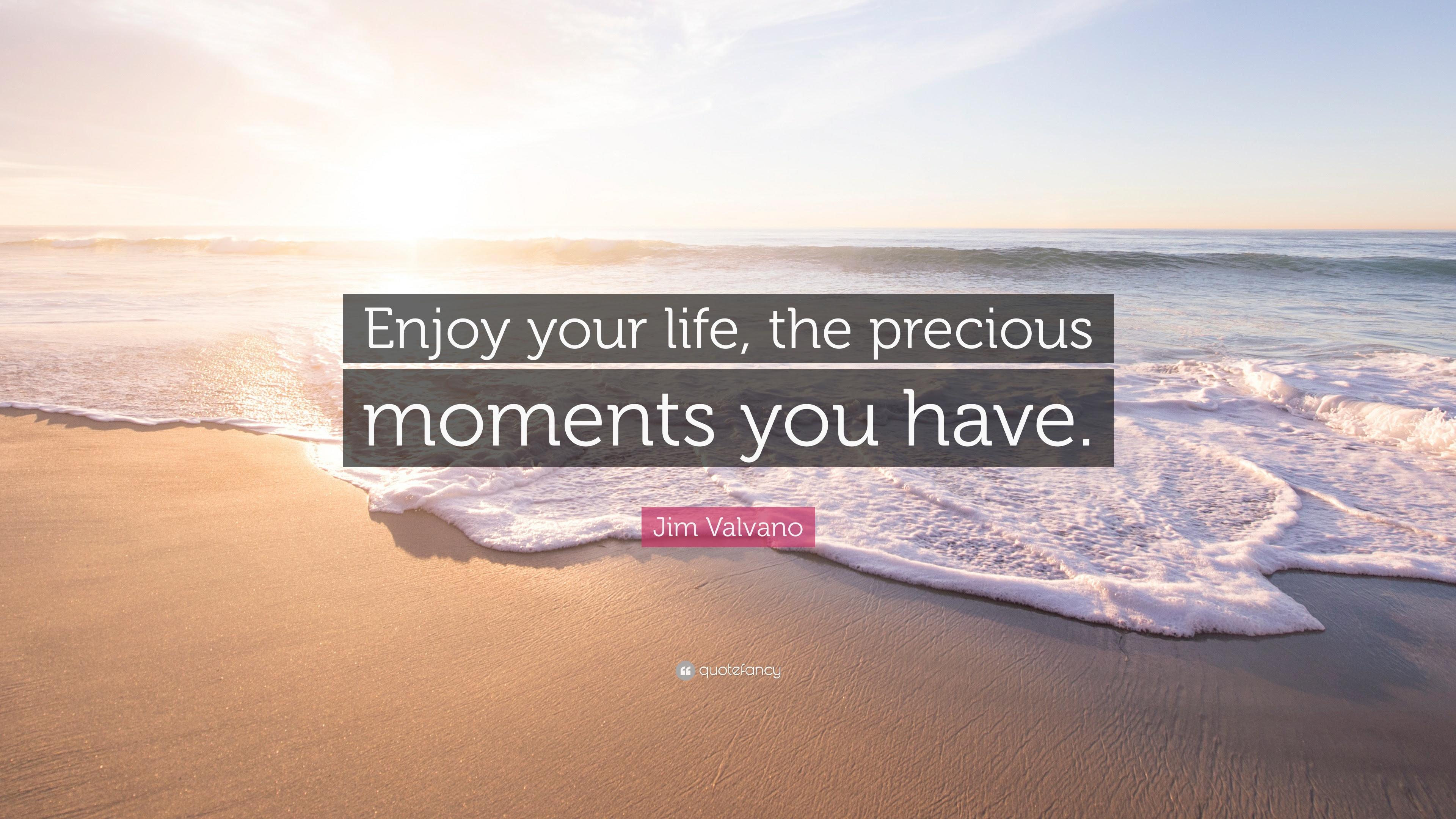 1900000 Jim Valvano Quote Enjoy Your Life The Precious Moments You