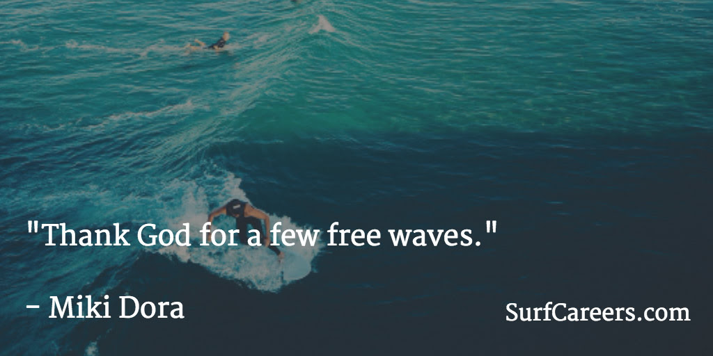 Surf Quotes Surfcareers