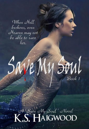 Save My Soul (Book 1) by K. S. Haigwood