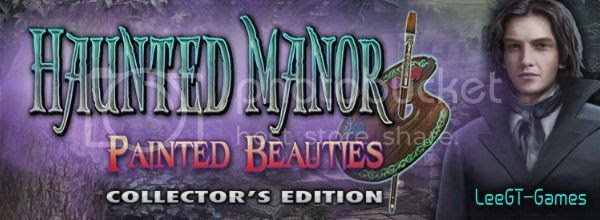 Haunted Manor 3: Painted Beauties CE [FINAL]