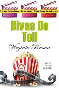 Divas Do Tell by Virginia Brown