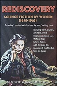 Rediscovery: Science Fiction by Women (1958 - 1963), edited by Gideon Marcus