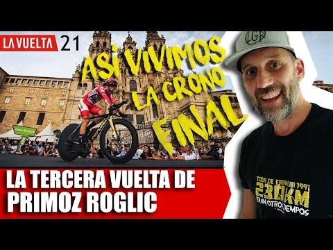La TERCERA de PRIMOZ ROGLIC. Así vivió Alfonso Blanco la crono final de la VUELTA a ESPAÑA 2021