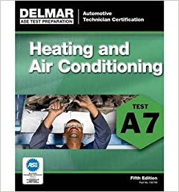 ASE Test Preparation - A7 Heating and Air Conditioning ...