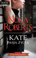 Diana Palmer, Nora Roberts, Penny Jordan: Kate. Pasja życia - ebook