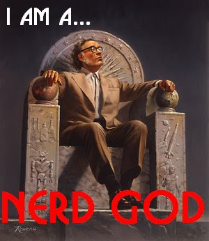 Bow to your Nerd God!