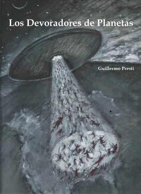 Los Devoradores - Guillermo presti