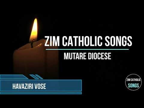 Zimbabwe Catholic Shona Songs - Havaziri Vose