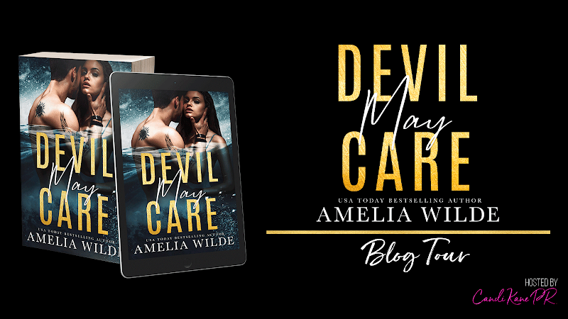 Blog Tour: Devil May Care by Amelia Wilde
