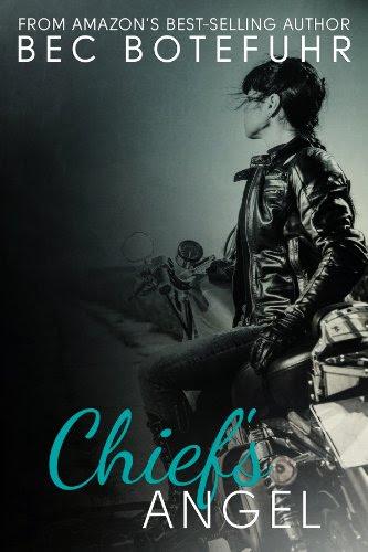 Chief's Angel (Biker Rockstar Series #1) by Bec Botefuhr