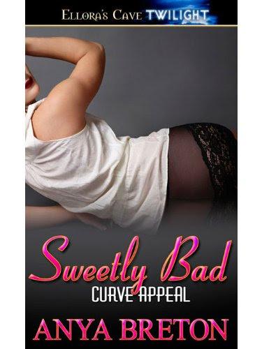Sweetly Bad (Curve Appeal) by Anya Breton
