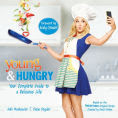 Title: Young & Hungry: Your Complete Guide to a Delicious Life, Author: Gabi Moskowitz