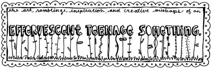 Effervescent Teenage Something
