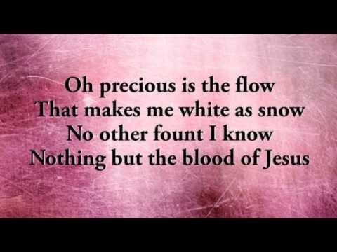 Oh The Blood Of Jesus Lyrics Youtube
