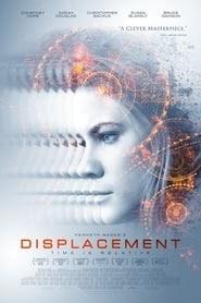 [FILM] Displacement 2017 Dublat in Romana tot Filmul