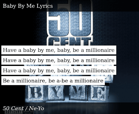 Have A Baby By Me Baby Be A Millionaire Lyrics