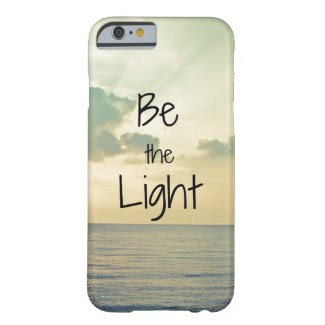 Be the Light iPhone 6 Case