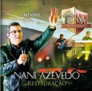 """Nani Azevedo apresenta seu novo álbum, """"Restauração"""""""