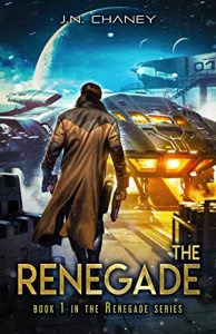 The Renegade by J.N. Chaney
