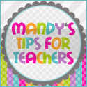 Mandy's Tips for Teachers