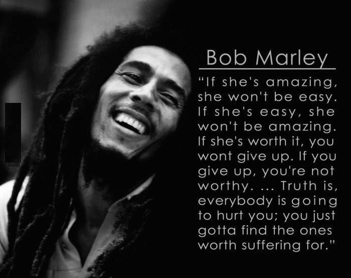 Bob Marley If Shes Amazing Wont Be Easy 9buz
