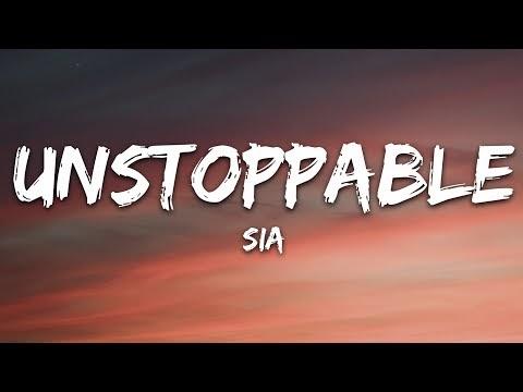 Sia - Unstoppable (Lyrics)
