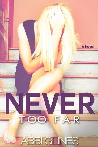 Never Too Far (Fallen Too Far, #2)