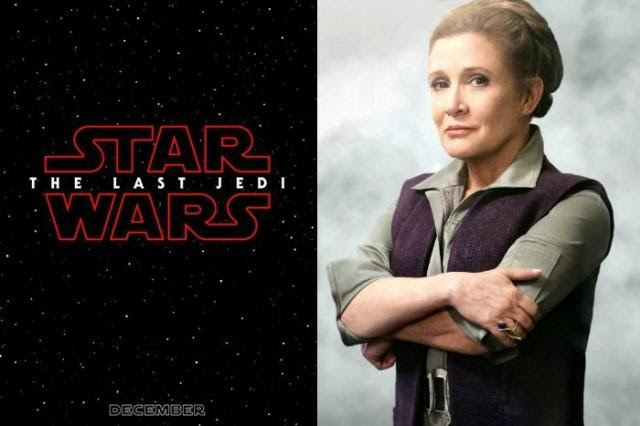 Star Wars The Last Jedi Will Be Carrie Fishers Farewell Scitech