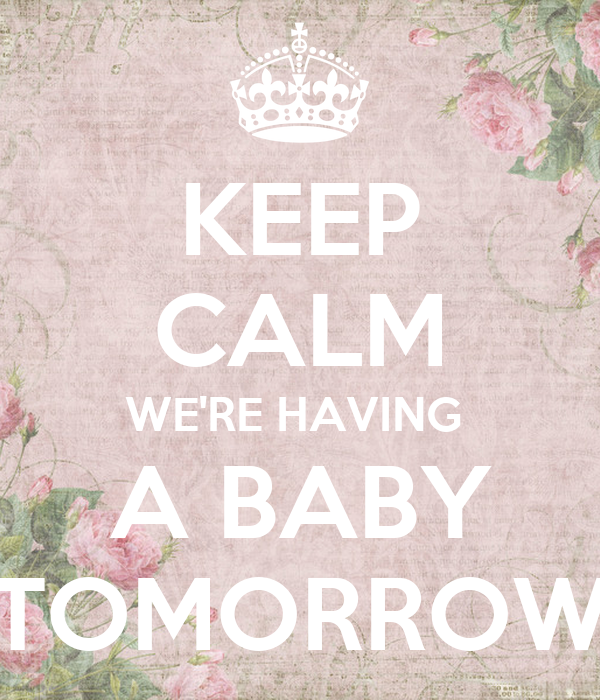 Having A Baby Tomorrow Quotes