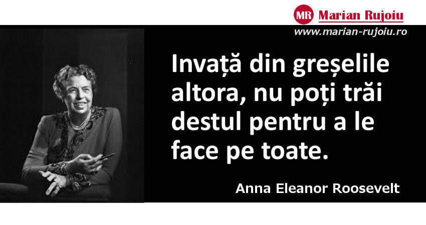 citate celebre despre viata - anna Eleanor Roossevelt