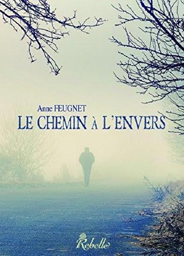 http://lesvictimesdelouve.blogspot.fr/2015/03/le-chemin-lenvers-de-anne-feugnet.html