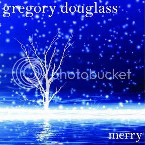 Gregory Douglass - Merry photo GregoryDouglassMerryCOVER_zps6462355c.jpg