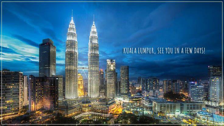 Kuala Lumpur, see you soon!