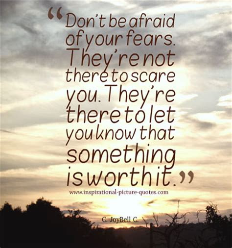 Dont Be Afraid Of Love Quotes