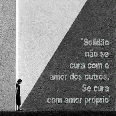 Frases Do Facebook Solidao Nao Se Cura Com Amor Dos Outros Cura