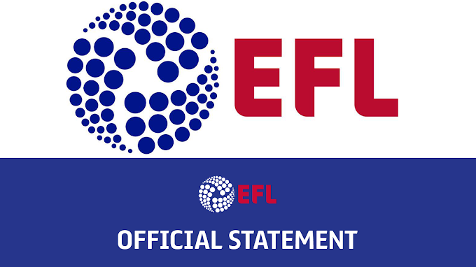 EFL Statement Confirms the Results From the Latest Round of Covid-19 Testing