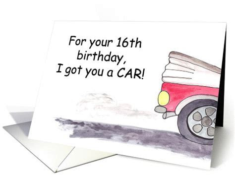 Car for 16th Birthday humor card (363652)