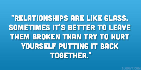 Quotes About Leaving Bad Relationships 17 Quotes