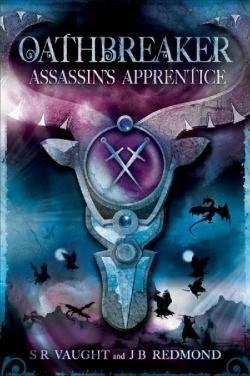 Assassin's Apprentice (Oathbreaker, #1)
