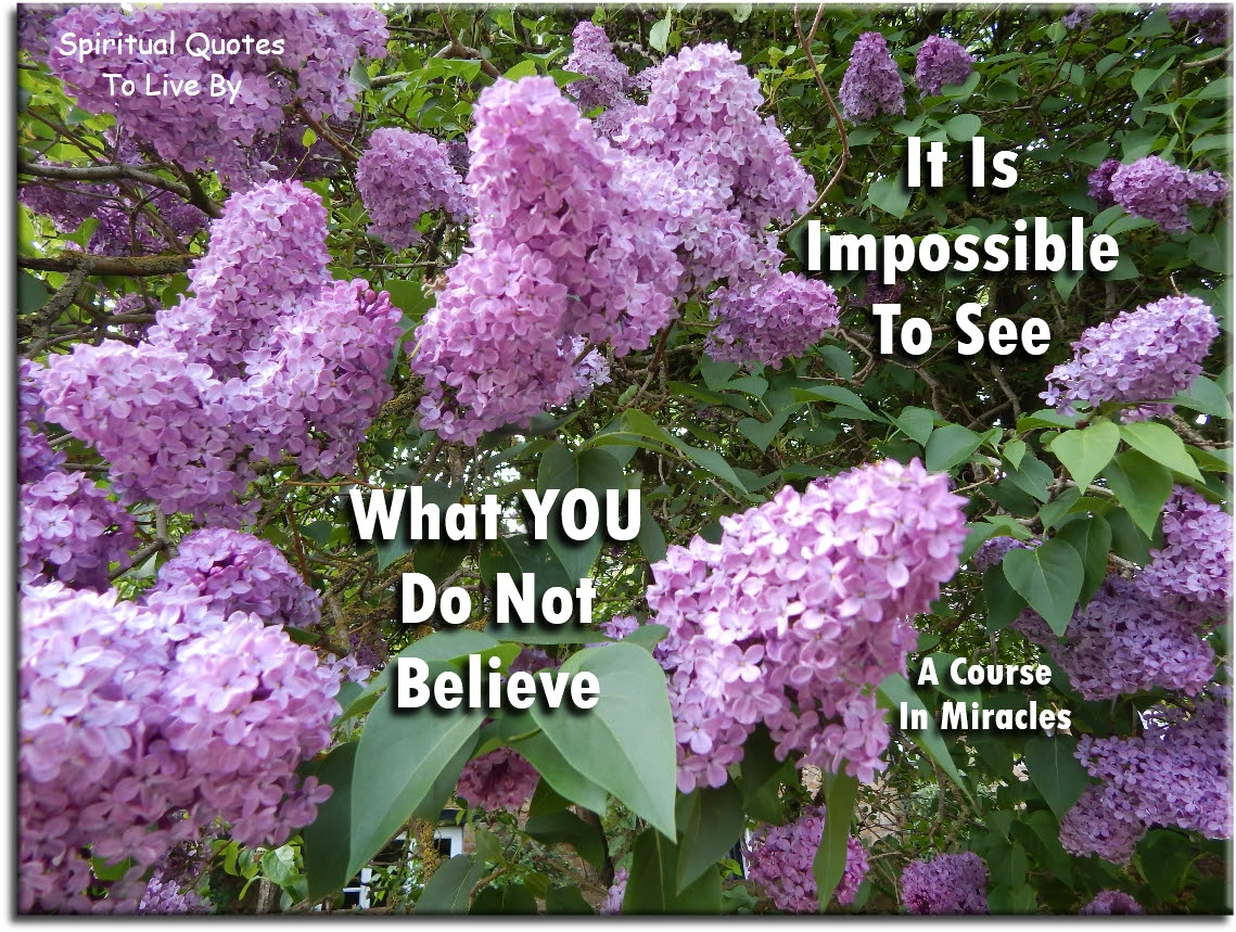 A Course In Miracles Quotes To Live By