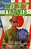 Alternate Tyrants, edited by Mike Resnick
