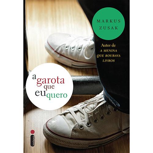 Livro - A Garota Que Eu Quero