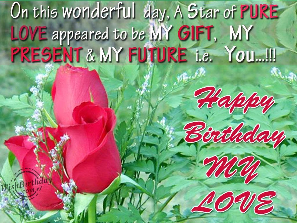 Wishing You Very Happy Birthday My Love