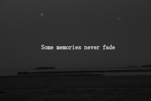 Lost Truth Quote Text Sad True Break Up Memory Memories Some Fade