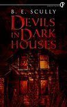 Devils In Dark Houses