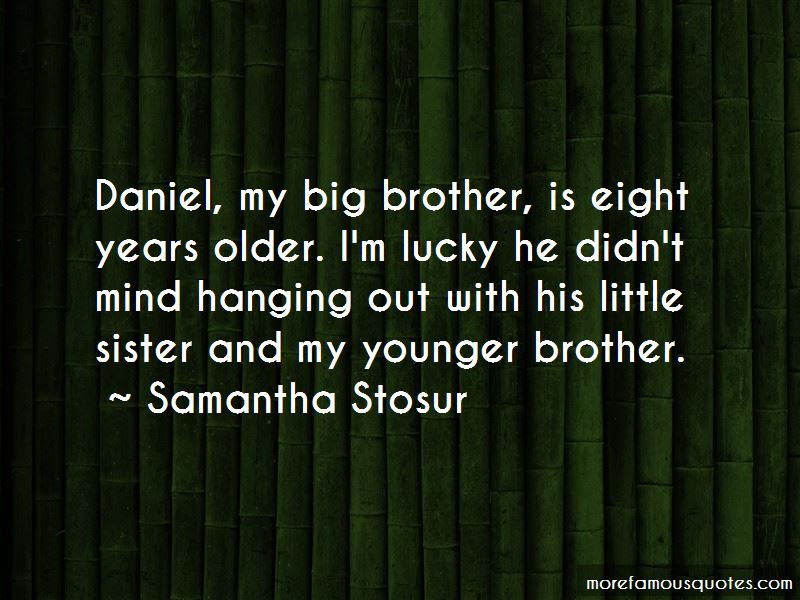 Quotes About Little Brother And Big Sister Top 10 Little Brother